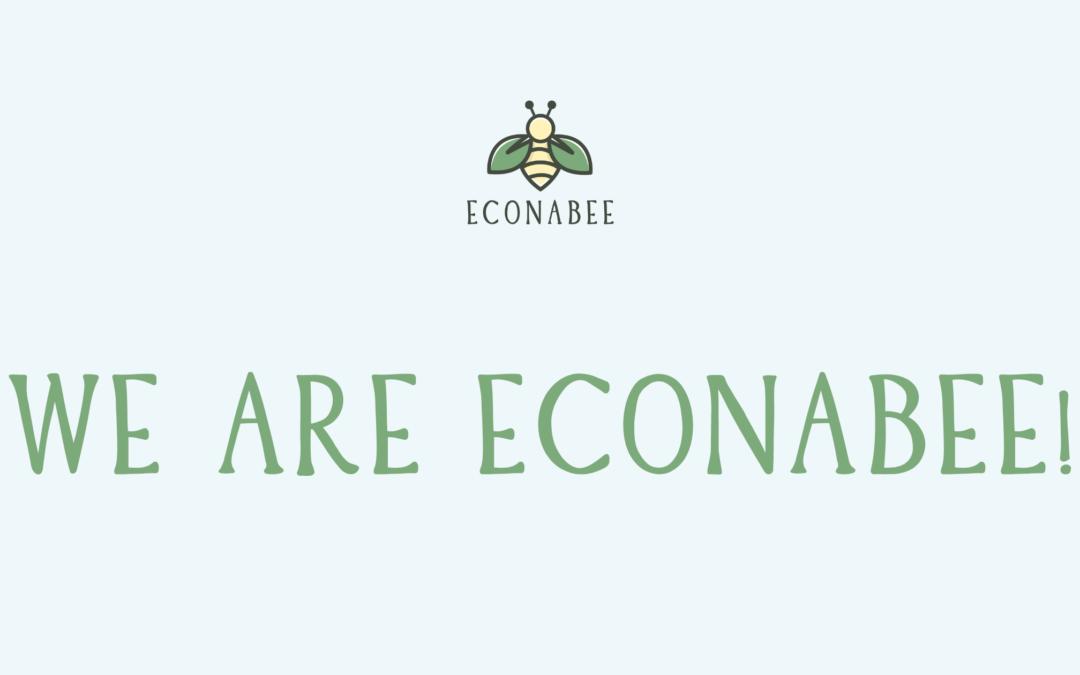 Hi! We are Econabee!